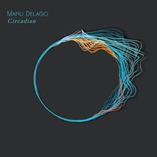 Circadian - Vinile LP di Manu Delago