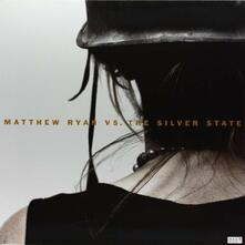 Vs. The Silver State - Vinile LP di Matthew Ryan