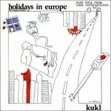 Holidays in Europe - the Naughty Nought - Vinile LP di Kukl
