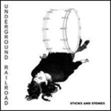 Sticks and Stones (Limited) - Vinile LP di Underground Railroad