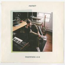 Meditation I-II-III - Vinile LP di Foxtrott