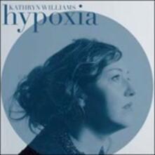 Hypoxia - Vinile LP di Kathryn Williams