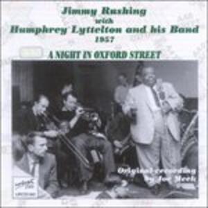 A Night in Oxford Street - CD Audio di Jimmy Rushing