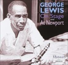 On Stage and at Newport - CD Audio di George Lewis