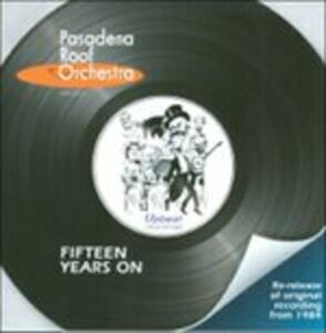 Fifteen Years on - CD Audio di Pasadena Roof Orchestra