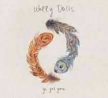 Go Get Gone - Vinile LP di Worry Dolls