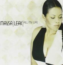 All My Life - Vinile LP di Maysa Leak