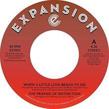 When A Little Love Began To Die / Ain't No Woman ( - Vinile 7'' di Friends of Distinction