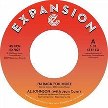 I'm Back for More - I've Got My Second Wind - Vinile 7'' di Al Johnson