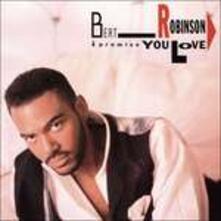 I Promise You Love - CD Audio di Bert Robinson