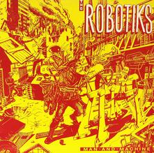 Man & Machine - Vinile LP di Robotiks