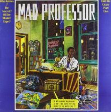 Who Knows the Secret of - Vinile LP di Mad Professor