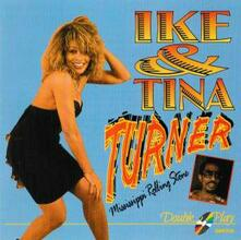 Mississippi Rolling Stone - CD Audio di Tina Turner,Ike Turner