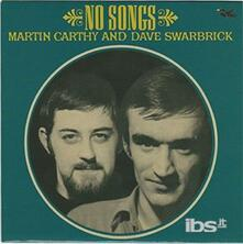 Martin Carthy and Dave Swarbrick - No Songs - Vinile 7''