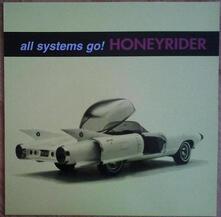 All Systems Go - Vinile LP di Honeyrider