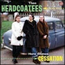 Here Comes Cessation - Vinile LP di Thee Headcoatees