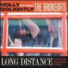 Long Distance - Vinile LP di Holly Golightly,Brokeoffs