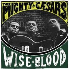 Wiseblood - Vinile LP di Thee Mighty Caesars