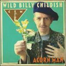 Acorn Man - Vinile LP di Billy Childish