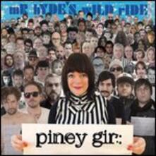 Mr Hyde S Wild Ride - Vinile LP di Piney Gir