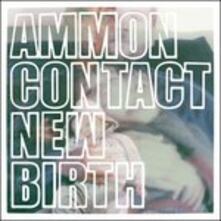 New Birth - Vinile LP di Ammoncontact