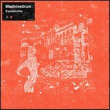 Eyesdontlie - Vinile LP di Machinedrum