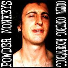 Outta Control Rock'n Roll - Vinile LP di Powder Monkeys