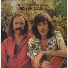 Wind on the Water - Vinile LP di David Crosby,Graham Nash
