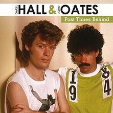 Past Times Behind - Vinile LP di Daryl Hall,John Oates
