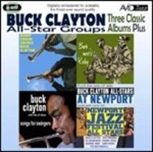 Songs for Swingers - Buck Meets Ruby - Harry Edison Swings Buck Clayton - CD Audio di Buck Clayton