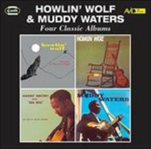 Four Classic Albums - CD Audio di Muddy Waters,Howlin' Wolf