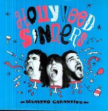 Disastro garantito - Vinile LP di Hollywood Sinners