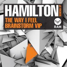 Way I Feel - Vinile LP di Hamilton