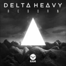 Reborn - Vinile LP di Delta Heavy