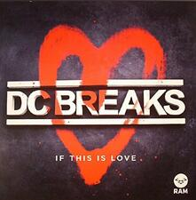If This Is Love - Vinile LP di DC Breaks