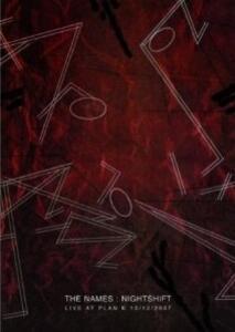 Names. Nightshift. Live At Plan K 15.12.2007 - DVD