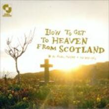 How to Get to Heaven from Scotland - Vinile LP di Aidan John Moffat