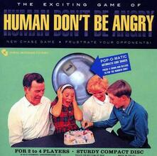 Human Don't Be Angry (Limited Edition) - Vinile LP + CD Audio di Human Don't Be Angry