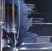 Cloning - Vinile LP di Found
