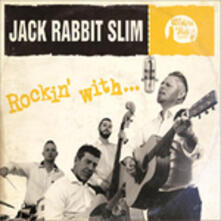 Rockin' With (Limited Edition) - Vinile 10'' di Jack Rabbit Slim