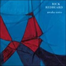 Awake Unto - Vinile LP di Rick Redbeard