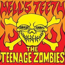 Hell's Teeth Ep - Vinile 10'' di Teenage Zombies