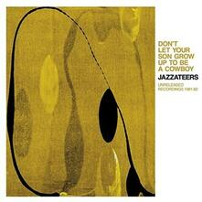 Don't Let Your (Limited Edition) - Vinile LP di Jazzateers