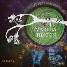 Nomad - Vinile LP di Martha Tilston
