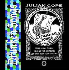 Drunken Songs - Vinile LP di Julian Cope