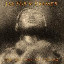 The History of Crying - Vinile LP di Jad Fair