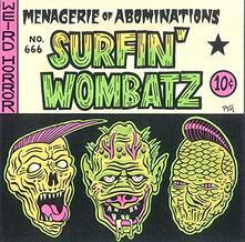 Menagerie of Abominations - Vinile 10'' di Surfin' Wombatz