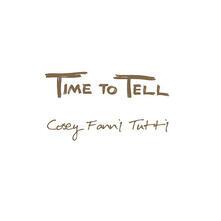 Time to Tell (Coloured Vinyl) - Vinile LP di Cosey Fanni Tutti