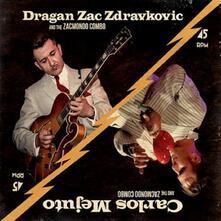 Carlos Mejuto & Dragan Zac Zdravkovic - the Anniversary Song ep - Vinile 7''