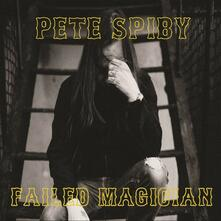 Failed Magician - Vinile LP di Pete Spiby